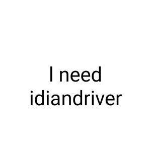 l need driver